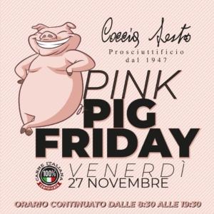 Arriva il Pink Pig Friday al Prosciuttificio Coccia
