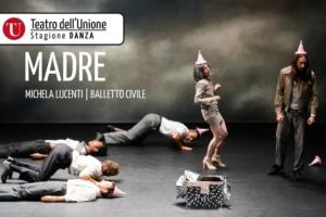 """""""Madre"""" danza contemporanea in scena al Teatro dell'Unione."""