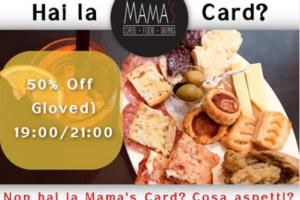 Mama' s card: registrati e usufruisci subito della promo.
