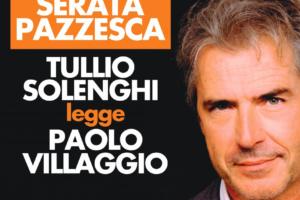 """Sutri, va in scena Tullio Solenghi in """" Una giornata pazzesca """" dedicato a Paolo Villaggio"""
